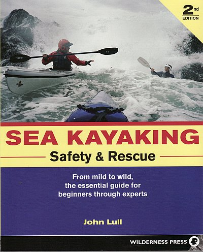 Sea Kayaking - Safety and Rescue